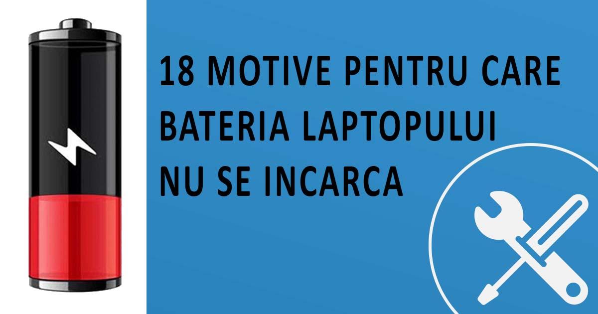 nu se incarca bateria la laptop